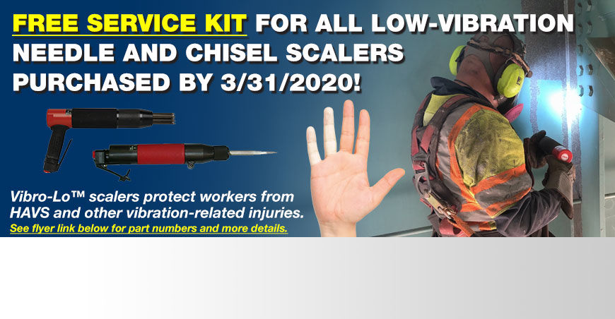 FREE Service kit for all low-vibration needle and chisel scalers